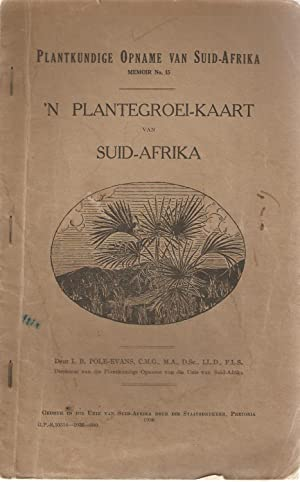 n Plantegroei-kaart van Suid-Afrika: I B Pole-Evans