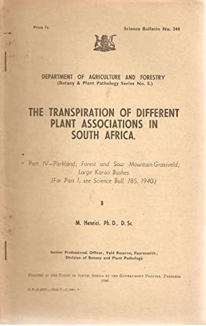 The Transpiration of Different Plant Associations in South Africa Part IV - Parkland; Forest and ...