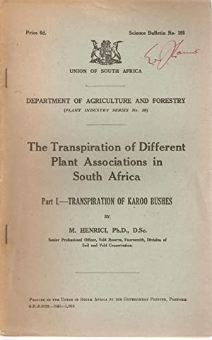 The Transpiration of Different Plant Associations in South Africa. Part I - Transpiration of Karoo ...