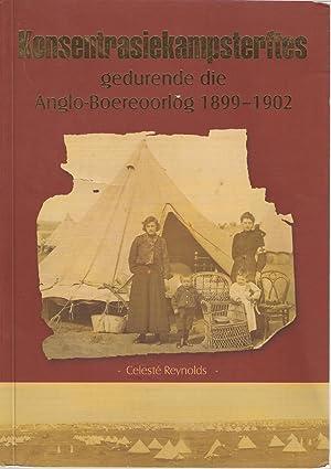 Konsentrasiekampsterftes Gedurende die Anglo-Boereoorlog 1899-1902: 'n Genealogiese Databasis ...