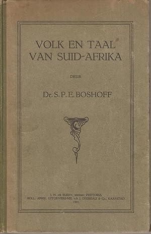 Volk en Taal van Suid-Afrika: Boshoff, S P E