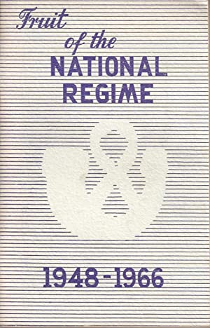 Fruit of the National Regime 1948-1966: Senator M P A Malan (compiler)