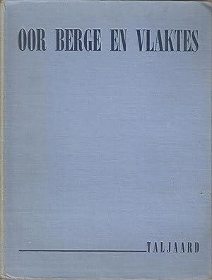 Oor Berge en Vlaktes: Taljaard, M S