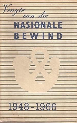 Vrugte van die Nasionale Bewind 1948-1966: Malan, M P A