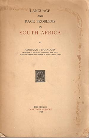 Language and Race Problems in South Africa: Adriaan J Barnouw