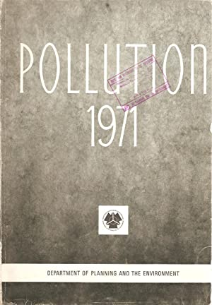 Pollution 1971 - Report by the Pollution Subsidiary Committee of the Prime Minister's Planning...