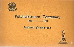 Potchefstroom Eeufees/Centenary 1838-1938 Souvenir Programme/ Aandenkingsprogram