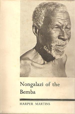 Nongalazi of the Bemba: Harper Martins