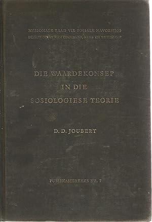 Die Waardekonsep in die Sosiologiese Teorie: Dian D Joubert
