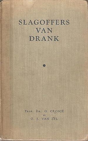 Slagoffers van Drank: Cronje, G & van Zyl, G J