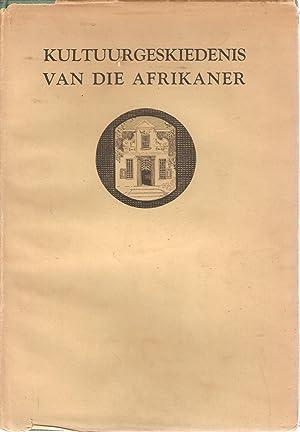 Kultuurgeskiedenis van die Afrikaner Deel I: van den Heever,