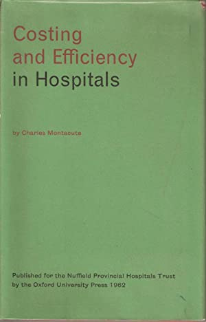 Costing and Efficiency in Hospitals: Charles Montacute
