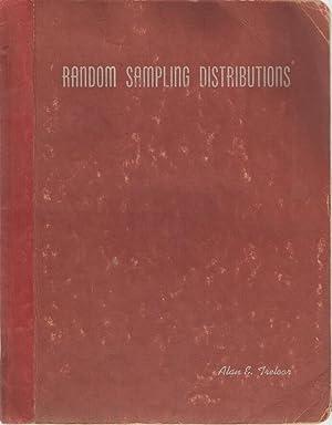 Random Sampling Distributions: Alan E Treloar