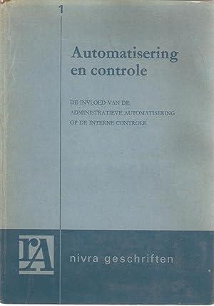 Automatisering en controle - de invloed van de administratieve automatisering op de interne ...