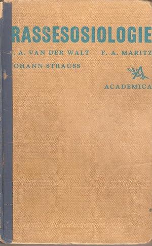 Rassesosiologie - 'n Handboek vir Voorgraadse Studente: van der Walt, J A; Maritz, F A & ...