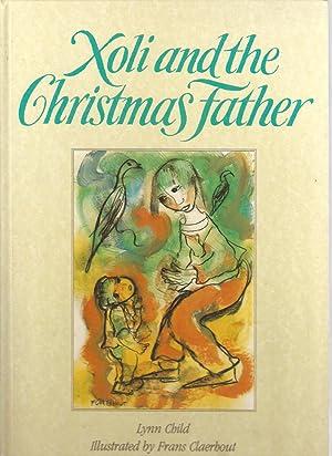 Xoli and the Christmas Father: Lynn Child