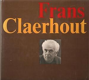 Frans Claerhout: Louis Roppe, Paul Rock & Karel Jonkheere