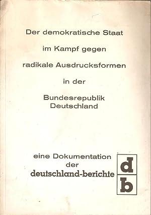 Der demokratische Staat im Kampf gegen radikale Ausdrucksformen in der Bundesrepublik Deutschland