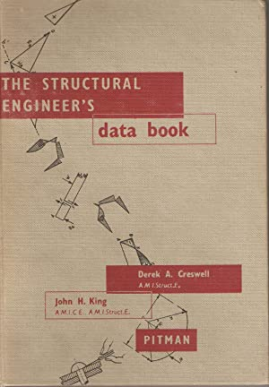 The Structural Engineer's Data Book: Creswell & King