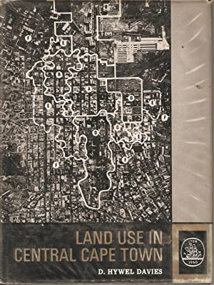 Land Use in Central Cape Town: D Hywell Davies