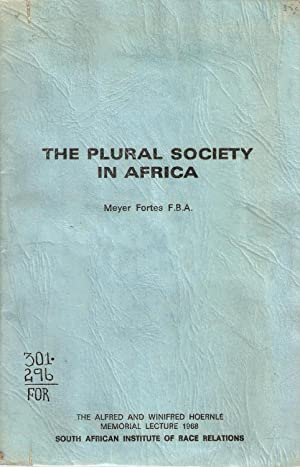 The Plural Society in Africa: Meyer Fortes