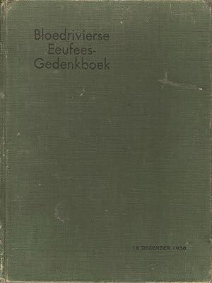 Bloedrivierse Eeufees-Gedenkboek 16 Desember 1938