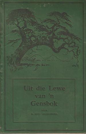 Uit die Lewe van 'n Gensbok: H Ant. Aschenborn