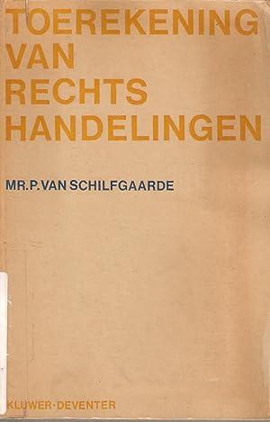 Toerekening van Rechtshandelingen: van Schilfgaarde