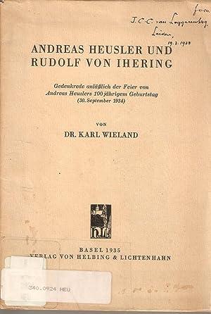 Andreas Heusler und Rudolf von Ihering: Karl Wieland
