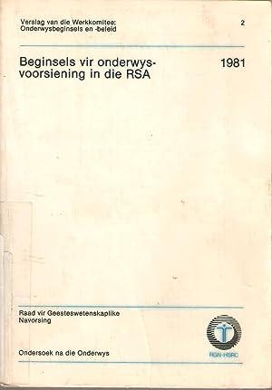 Beginsels vir onderwysvoorsiening in die RSA: F van der Stoep (voorsitter)