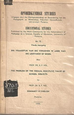 Opvoedkundige Studies / Educational Studies No. 15 - Die Vraagstuk van die Vormende Waarde van...