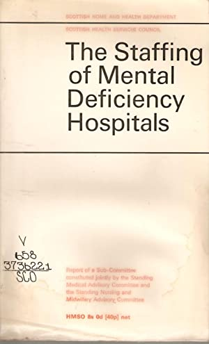 The Staffing of Mental Deficiency Hospitals