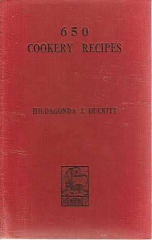 650 Cookery Recipes: Hildagonda J Duckitt (arranged by Mary Kuttel)