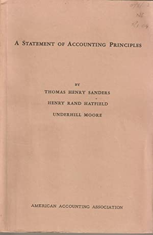 A Statement of Accounting Principles: Sanders, Hatfield & Moore