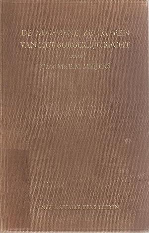 Algemene Leer van het Burgerlijk Recht Deel I - De Algemene Begrippen van het Burgerlijk Recht: ...