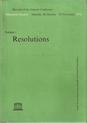 Records of the General Conference Nineteenth Session Nairobi, 26 October - 30 November 1976 Volume ...
