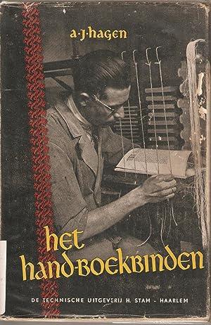 Het Hand-Boekbinden: Geschiedenis en techniek van de boekband: Hagen, A J