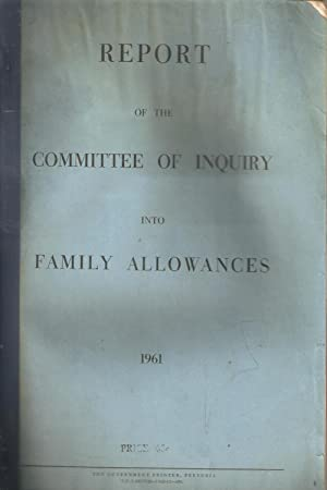 Report of the Committee of Inquiry into Family Allowances: Piek, H J (Chair)