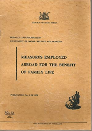 Measures Employed Abroad for the Benefit of Family Life - Report on overseas study tour in ...