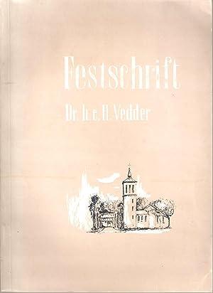 Ein Leben fur Sudwestafrika - Festscrift Dr. h. c. Heinrich Vedder: Drascher, W and Rust, H J (eds)