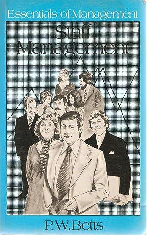 Staff Management: Betts, P W