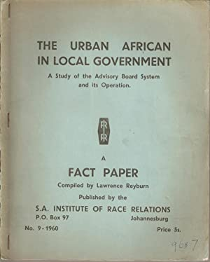 The Urban African in Local Government - A Study of the Advisory Board System and its Operation: ...