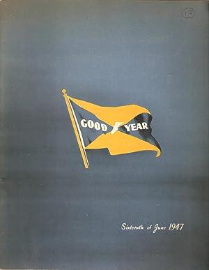 Goodyear Sixteenth of June 1947 Souvenir Publication