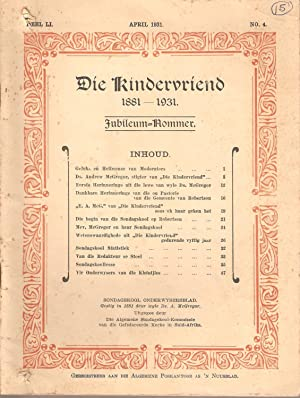 Die Kindervriend 1881-1931 Jubileum-Nommer Deel LI April 1931 No. 4