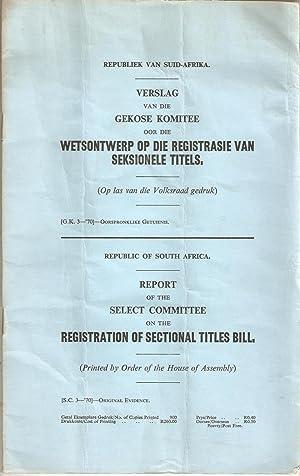 Verslag van die Gekose komitee oor die Wetsontwerp op die Registrasie van Seksionele Titels / ...