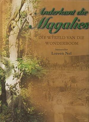 Anderkant die Magalies - Die Wereld van die Wonderboom: Loreen Nel