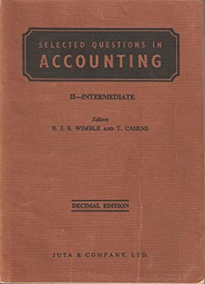 Selected Questions in Accounting II-Intermediate Decimal Edition: Wimble & Cairns