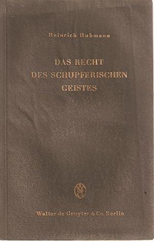Das Recht des schopferischen Geistes - Eine philosophisch-juristische Betrachtung zur ...