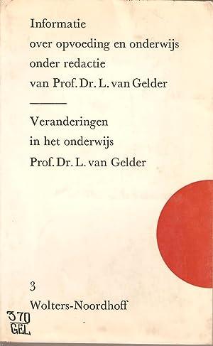 Veranderingen in het Onderwijs: van Gelder, L