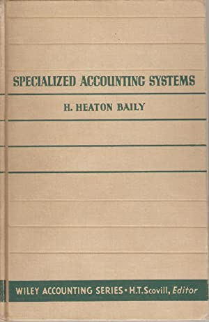 Specialized Accounting Systems: H Heaton Baily